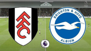 Fulham vs Brighton
